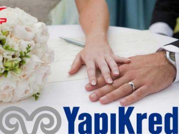 Yapı Kredi'den Evleneceklere Evlilik Kredisi